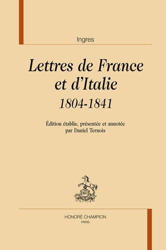 Lettres de France et d'Italie : 1804-1841