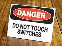 サイン&ラベルステッカー SIGNS & LABELS series 「危険、スイッチに触るな」_SC-MD010-SXW