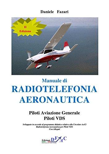Manuale di RADIOTELEFONIA AERONAUTICA Piloti VDS - II edizione