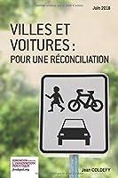 Villes et voitures : pour une réconciliation