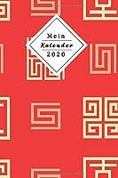 Mein Kalender 2020: Dein Eigener Wochenplaner Mit Tollem Design | Mithilfe Des Planers Wirst Du 2020 Endlich Organisiert Sein | Jeder Woche Auf Zwei Seiten