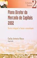 Plano Diretor do Mercado de Capitais 2002