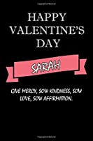 happy valentine's day  Sarah Quote: composition notebook :valentine's day gift for an happy valentine day gratitude your lover