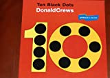 10 Black Dots, Read Little Big Book Level K: Houghton Mifflin Invitations to Literature (Invitations to Lit 1996)