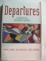 Departures: A Reader for Developing Writers
