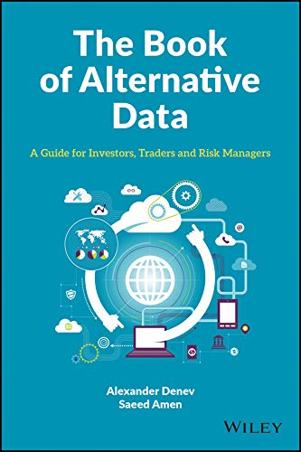 [画像:The Book of Alternative Data: A Guide for Investors, Traders and Risk Managers]