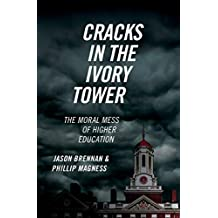 Cracks in the Ivory Tower: The Moral Mess of Higher Education