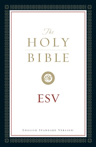 The Holy Bible, English Standard Version (with Cross-References): Old and New Testaments (English Edition)