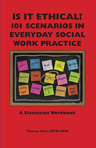 Download Is It Ethical? 101 Scenarios in Everyday Social Work Practice: A Discussion Workbook 1929109296