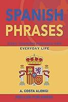 Spanish Phrases: Easy Spanish phrases for everyday life