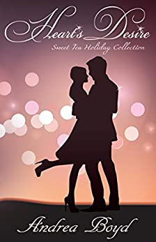 Heart's Desire (Sweet Tea Holiday Collection) by [Boyd, Andrea]