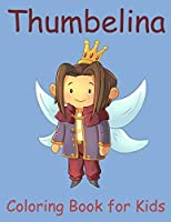 Thumbelina coloring book for kids