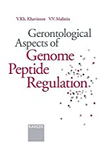 Gerontological Aspects of Genome Peptide Regulation【洋書】 [並行輸入品]