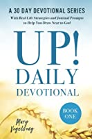 Up! Daily Devotional (Up! Daily Devotional Series)