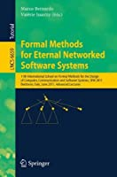 Formal Methods for Eternal Networked Software Systems: 11th International School on Formal Methods for the Design of Computer Communication and ... Lectures (Lecture Notes in Computer Science)【洋書】 [並行輸入品]