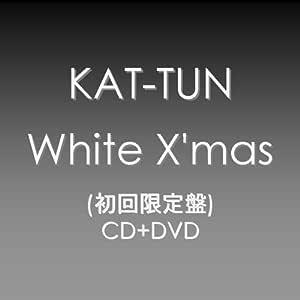 White X'mas/KAT-TUN (初回限定盤)