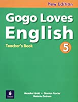 Gogo Loves English (2E) Level 5 Teacher's Guide