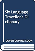 Six Language Traveller's Dictionary