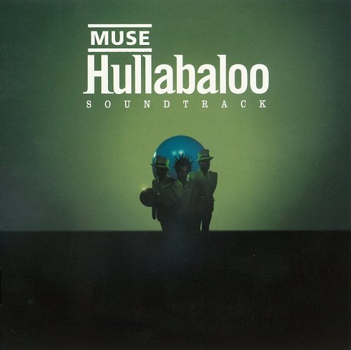 Hullabaloo Soundtrack / Muse