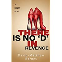 There is No 'D' in Revenge (English Edition)