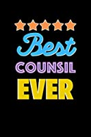 Best Counsil Evers Notebook - Counsil Funny Gift: Lined Notebook / Journal Gift, 120 Pages, 6x9, Soft Cover, Matte Finish