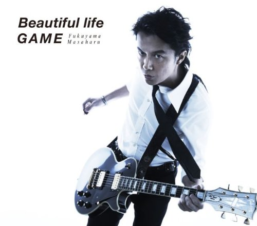 Beautiful life / GAME (初回限定  「GAME」 Music Clip DVD付 盤) [Single, CD+DVD, Limited Edition, Maxi] / 福山雅治 (CD - 2012)