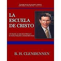 LA ESCUELA DE CRISTO: School of Christ Manual (Spanish Edition)【洋書】 [並行輸入品]