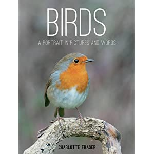 Birds: A Portrait in Pictures and Words