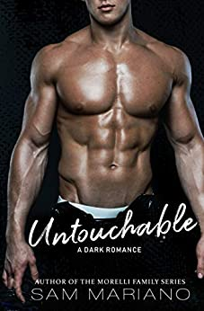 Untouchable: A Bully Romance by [Mariano, Sam]