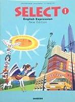 SELECT English Expression Ⅰ New Edition 文部科学省検定済教科書 [英Ⅰ325]