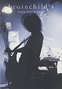 brainchild's Electric na tei de TIPP11 [DVD]