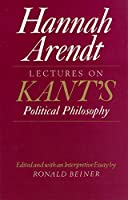 Lectures on Kant's Political Philosophy