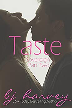 Taste (Sovereign Book 2) by [Harvey, BJ]