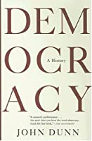 Democracy: A History