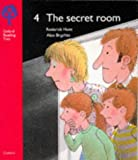 Oxford Reading Tree: Stage 4: Storybooks: 4: the Secret Room (Oxford Reading Tree)