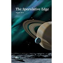 The Speculative Edge, Issue 1, August 2012