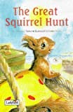 Great Squirrel Hunt (Picture Stories)