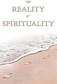 My Reality of Spirituality