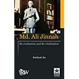 MD. Ali Jinnah: Re-Evaluation and Re- Vitalization