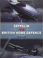 Zeppelin vs British Home Defence 1915-18 (Duel)