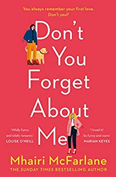 Don't You Forget About Me by [McFarlane, Mhairi]