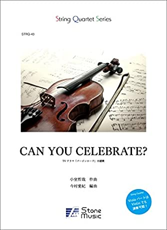 CAN YOU CELEBRATE? (String Quartet Series)
