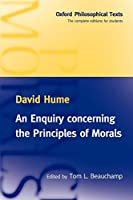 An Enquiry Concerning the Principles of Morals (Oxford Philosophical Texts)