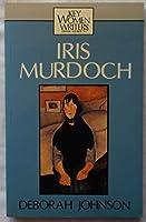 Iris Murdoch (Key Women Writers)