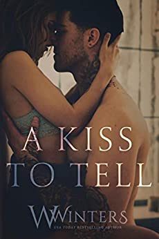 A Kiss to Tell by [Winters, W., Winters, Willow]