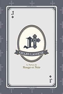 Le Parfum de Rouge et Noir ~Gilles Lagrene~【グッズ】
