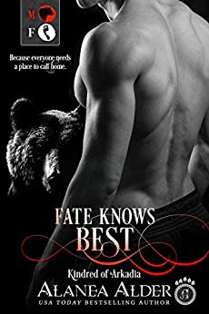 Fate Knows Best (Kindred of Arkadia Book 1) by [Alder, Alanea]