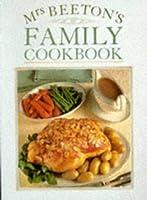 Mrs. Beeton's Family Cookbook (Mrs Beeton)