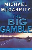 The Big Gamble: A Kevin Kerney Novel (Kevin Kerney Novels)