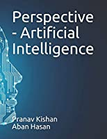 Perspective - Artificial Intelligence